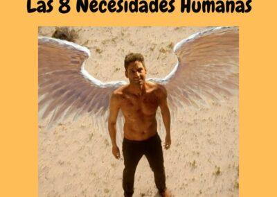 LAS 8 NECESIDADES HUMANAS
